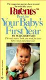 Parents Book for Your Baby's First Year, Maja Bernath, 034530442X
