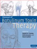 Manual of Botulinum Toxin Therapy, , 0521694426