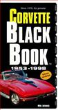 Corvette Black Book, 1953-1998, Antonick, Michael, 0933534426