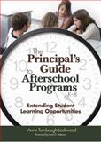 The Principal's Guide to Afterschool Programs, K-8 : Extending Student Learning Opportunities, Lockwood, Anne Turnbaugh, 1412904420