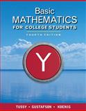 Basic Mathematics for College Students, Tussy, Alan S. and Gustafson, R. David, 1439044422