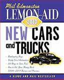 Lemon-Aid New Cars and Trucks 2010, Phil Edmonston, 155488442X