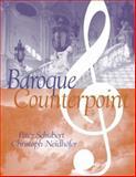 Baroque Counterpoint, Schubert, Peter and Neidhöfer, Christoph, 0131834428