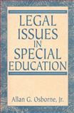 Legal Issues in Special Education, Osborne, Allen G., 0205184421