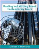 Reading and Writing about Contemporary Issues, McWhorter, Kathleen T., 0321844424
