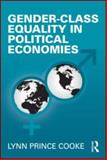 Gender-Class Equality in Political Economies 9780415994422