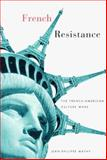 French Resistance, Jean-Philippe Mathy, 0816634424