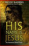 His Name Is Jesus, Yacov Rambsel, 0921714424