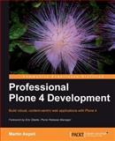 Professional Plone 4 Development, Aspeli, Martin, 1849514429