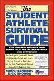 The Student Athlete Survival Guide 9780071364423