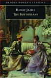 The Bostonians, Henry James, 0192834428