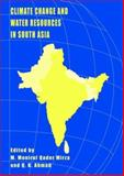 Climate Change and Water Resources in South Asia, , 0415364426