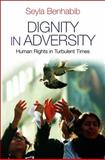 Dignity in Adversity 9780745654423