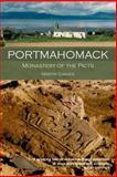 Portmahomack : Monastery of the Picts, Carver, Martin, 0748624422