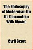 The Philosophy of Modernism, Cyril Scott, 1152204424