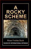 A Rocky Scheme, Rose Freitas Buck, 1491714425