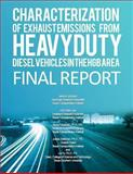Characterization of Exhaust Emissions from Heavy-Duty Diesel Vehicles in the Hgb, Jeremy Johnson and Doh-Won Lee, 1493624423