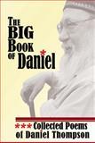 The Big Book of Daniel, Daniel Thompson, 1933964421