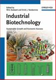 Industrial Biotechnology : Sustainable Growth and Economic Success, , 3527314423