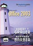 Exploring Microsoft Office 2003, Grauer, Robert T. and Barber, Maryann, 013143442X