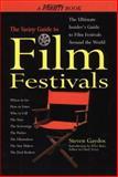 The Variety Guide to Film Festivals, Steven Gaydos, 0399524428