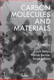 Carbon Molecules and Materials, , 0415284422