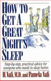 How to Get a Great Night's Sleep, H. Vafi and Pamela Vafi, 1558504427
