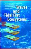 Waves and Tidal Flat Ecosystems, Baba, E. and Kawarada, H., 3540004424