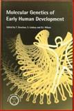 Molecular Genetics of Early Human Development, , 0122204425