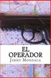 El Operador, Jimmy Mondaca, 1495444422