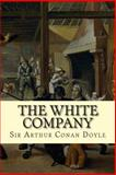 The White Company, Arthur Conan Doyle, 1500694428