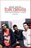 The New Folk Devils?, Farzana Shain, 1858564425