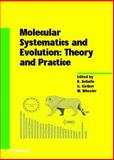 Molecular Systematics and Evolution : Theory and Practice, , 3034894422