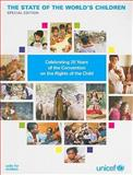 The State of the World's Children : Celebrating 20 Years on the Convention on the Rights of the Child, UNICEF Staff and United Nations Children's Fund Staff, 9280644424
