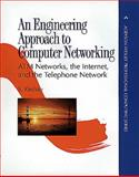 An Engineering Approach to Computer Networking : ATM Networks, the Internet, and the Telephone Network, Keshav, Srinivasan, 0201634422