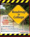 Roadmap to College, Karen Wolf, 0470474424