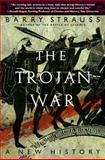 The Trojan War, Barry Strauss, 0743264428