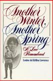 Another Winter, Another Spring, Louise de Kiriline Lawrence, 092047442X