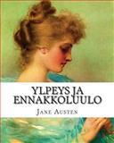 Ylpeys Ja Ennakkoluulo, Jane Austen, 1499634420