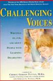 Challenging Voices : Writings by, for, and about People with Learning Disabilities, , 1565654420