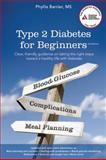 Type 2 Diabetes for Beginners, Phyllis Barrier, 1580404421