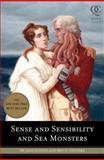 Sense and Sensibility and Sea Monsters 9781594744426