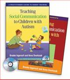Teaching Social Communication to Children with Autism Set : A Practitioner's Guide to Parent Training and A Manual for Parents, Ingersoll, Brooke and Dvortcsak, Anna, 1606234420