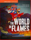 The World in Flames : A World War II Sourcebook, Coetzee, Frans and Shevin-Coetzee, Marilyn, 0195174429