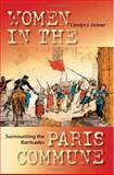 Surmounting the Barricades : Women in the Paris Commune, Eichner, Carolyn Jeanne and Eichner, Carolyn J., 0253344425