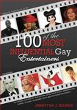 100 of the Most Influential Gay Entertainers, Revised Edition, Jenettha Baines, 0615614426