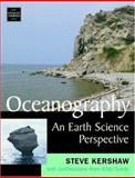 Oceanography : An Earth Science Perspective, Kershaw, Steven, 0748754423
