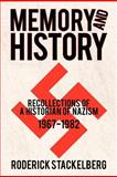 Memory and History, Roderick Stackelberg, 1462064426