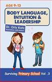 Body Language, Intuition and Leadership!, Orly Katz, 1490544429