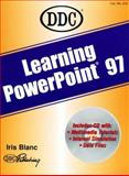 Learning Microsoft Powerpoint 97, D D C Publishing Staff, 156243442X